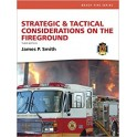 Firefighting Tactics and Strategies I